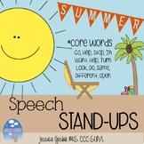 SUMMER Speech Stand Ups: Core Words