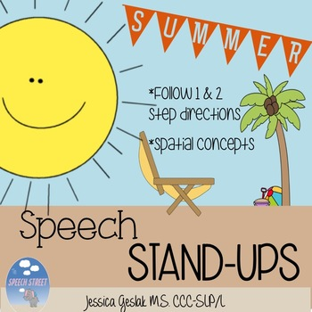SUMMER Speech Stand Ups: Following Directions