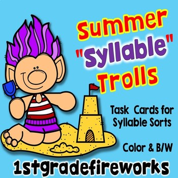 "SUMMER  ""Syllable"" TROLLS.. Task cards"
