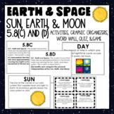SUN, EARTH, AND MOON- 5.8(C) and (D) Science TEKS