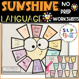 SUNSHINE LANGUAGE, NO PREP WORKSHEETS (SPEECH THERAPY)