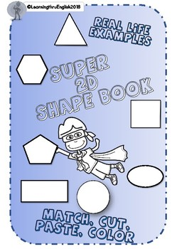 2D SHAPE BOOK - MATCH CUT PASTE COLOUR DESCRIBE SIDES