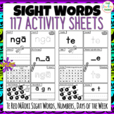117 Te Reo Māori Sight Word Activity Sheets with Days of W