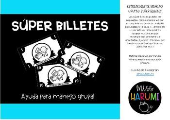 SÚPER BILLETES: CLASS MANAGEMENT STRATEGIES (SPANISH)