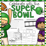 Celebrate with the SUPER BOWL {Close Reading, Writing & Ma