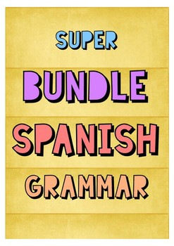 SUPER BUNDLE SPANISH GRAMMAR