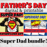 SUPER-DAD Father's Day BUNDLE - Printable and Digital Gift