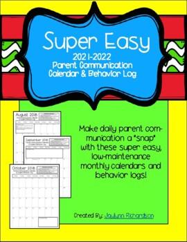 SUPER EASY 2017-2018 Parent Communication Calendar & Behavior Log