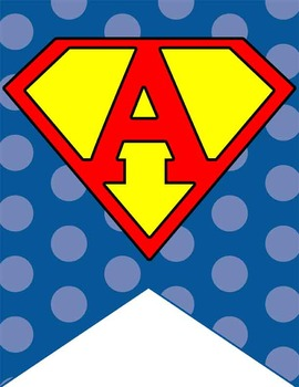 SUPER HERO - Classroom Decor: FLAG BANNERS