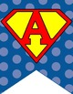 SUPER HERO - Classroom Decor: FLAG BANNERS