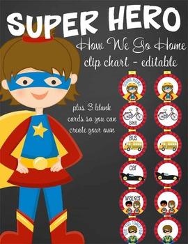SUPER HERO - Classroom Decor: How We Go Home clip chart editable