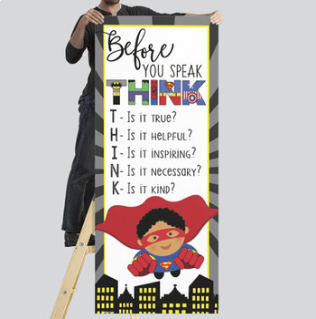 SUPER HERO - Classroom Decor: LARGE BANNER, Before You Speak, Boy B