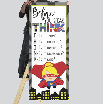 SUPER HERO - Classroom Decor: LARGE BANNER, Before You Speak, Girl A