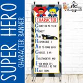 SUPER HERO - Classroom Decor: LARGE BANNER, CHARACTER