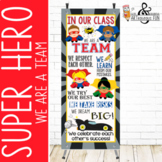 SUPER HERO - Classroom Decor : LARGE  BANNER - In Our Class