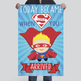 SUPER HERO - Classroom Decor : MEDIUM BANNER - Today Became Super