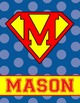 SUPER HERO - Classroom Decor: Superman Theme A to Z student binder covers