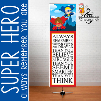 SUPER HERO - Classroom Decor: X-LARGE BANNER, Always Remember - RED