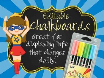 SUPER HERO - Classroom Decor:editable chalkboard  POSTERS