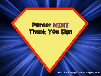 SUPER HERO Thank You Parent MINT sign