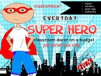 SUPER HERO classroom theme pack decor EDITABLE