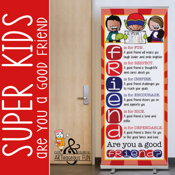 SUPER KIDS - Classroom Decor: LARGE BANNER, Are You A Good Friend