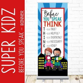 SUPER KIDS - Classroom Decor: LARGE BANNER, Before You Speak