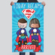 SUPER KIDS - Classroom Decor: MEDIUM BANNER, Today Became Super When You Arrived