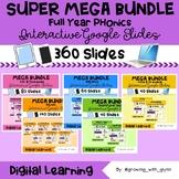 SUPER MEGA BUNDLE Google Slides: FULL YEAR PHONICS /Distan