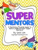 SUPER MENTORS: A Framework for Mentoring Program in Your C