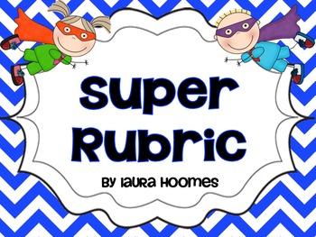 SUPER Rubric