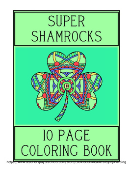 SUPER SHAMROCKS-10 PAGE COLORING BOOK