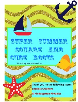 SUPER SUMMER SQUARE & CUBE ROOTS