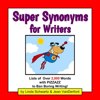 SYNONYMS: SUPER SYNONYMS FOR WRITERS