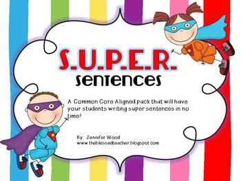 S.U.P.E.R. Sentences {Common Core Aligned}