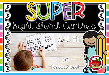 SUPER Sight Word Centres: Set #1 LOOK, AT, THE, ME, AM, I