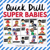 Quick Drill Super Babies {for speech therapy or any skill drill}