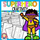 Back to School Superhero CRAFTIVITY and Activities-PRINT A