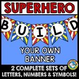 SUPERHERO BULLETIN BOARD BANNERS (SUPERHERO CLASSROOM THEME BUNDLE OF BANNERS)