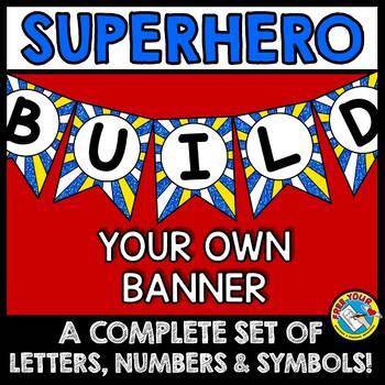 SUPERHERO BULLETIN BOARD BANNERS (SUPERHERO CLASSROOM DECOR BANNERS)
