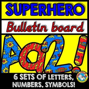 SUPERHERO BULLETIN BOARD LETTERS, NUMBERS AND SYMBOLS (SUPERHERO THEME CLASSROOM