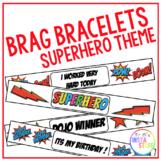 BRAG BRACLETS // SUPERHERO THEME // KINDNESS AND DOJO INCLUDED