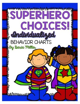 SUPERHERO CHOICES! Individualized Behavior Charts!