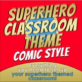 Back to School - SUPERHERO CLASSROOM THEME - COMIC STYLE