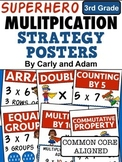 SUPERHERO Multiplication Strategies Posters - 3rd Grade