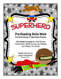 SUPERHERO Pre-Reading Skills Small Group or Take-Home Packet