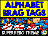 SUPERHERO THEME ALPHABET BRAG TAGS FOR KINDERGARTEN