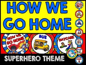 SUPERHERO THEME HOW WE GO HOME CLIP CHART (SUPERHERO DISMISSAL CHART)