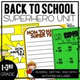 SUPERHERO Themed Back to School Unit