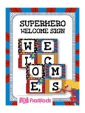 SUPERHERO Themed WELCOME Squares Sign